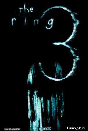 Звонок 3 / Ring Three, The 2011 смотреть онлайн